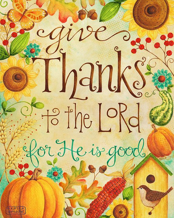 Give thanks to t Lord